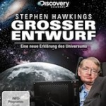 Stephen Hawkings Grosser Entwurf – Eine neue Erklärung des Universums
