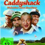 Caddyshack – Wahnsinn ohne Handicap