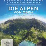 Die Alpen von oben – Die komplette Serie