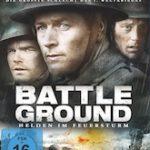 Battleground – Helden im Feuersturm