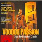 Voodoo Passion – Der Ruf der blonden Göttin (Goya Collection)