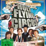Holy Flying Circus – Voll verscherzt