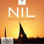 Nil – Fluss der Flüsse