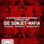 Die Sowjet-Mafia – Die spektakulärsten Korruptionsskandale in der Sowjetunion