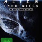 Alien Encounters – Der erste Kontakt