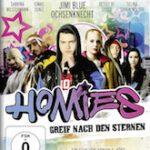 Homies – Greif nach den Sternen