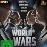 The World Wars – Wie zwei Kriege die Welt veränderten