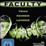 Faculty – Trau keinem Lehrer
