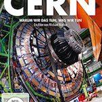 CERN – Warum wir das tun, was wir tun
