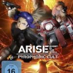 Ghost in the Shell – ARISE: Pyrophoric Cult