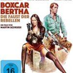 Boxcar Bertha – Die Faust der Rebellen