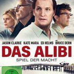 Das Alibi – Spiel der Macht