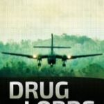 Drug Lords – Staffel 1