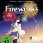 Fireworks – Alles eine Frage der Zeit