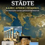 Verborgene Städte: Kairo, Athen, Istanbul