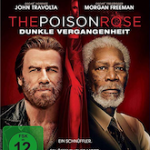 The Poison Rose – Dunkle Vergangenheit