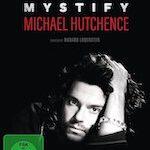 Mystify: Michael Hutchence