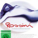 Rossini – oder die mörderische Frage, wer mit wem schlief
