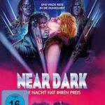 Near Dark – Die Nacht hat ihren Preis